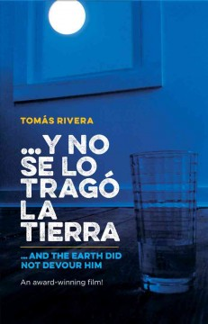 ...Y No Se Lo Tragó La Tierra, book cover