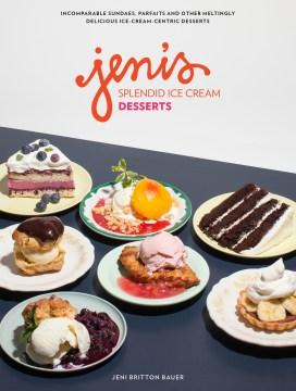 Cover of the nonfiction book Jeni's Splendid Ice Cream Desserts