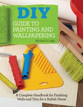 Guía de bricolaje para pintar y empapelar, portada del libro