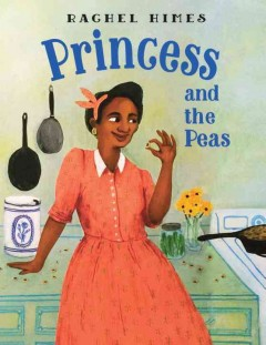 Princess and the peas / Rachel Himes