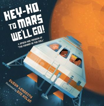 Hey-Ho to Mars Weʻll Go!
