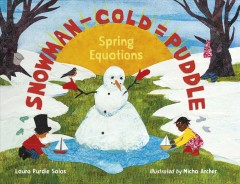 Snowman-Cold=Puddle: Spring Equations