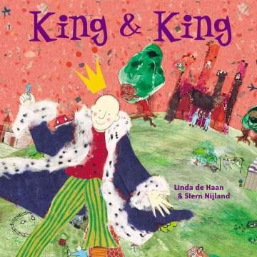 King & King / Linda de Haan & Stern Nijland.