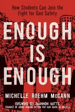 Enough is Enough by Michelle Roehm McCann