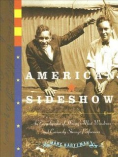 American sideshow : an encyclopedia of history