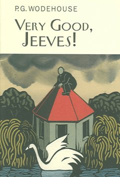 Very good, Jeeves / by P.G. Wodehouse