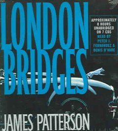London bridges [sound recording] by by James Patterson.