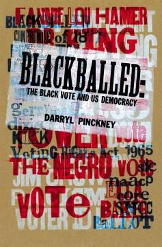 Blackballed by Darryl Pinckney