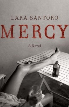 Mercy / by Lara Santoro.