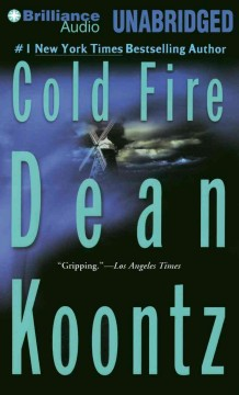 Cold fire [sound recording] by Dean Koontz.