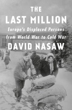 The last million : Europe