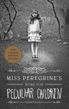 Miss Peregrine's Home for Peculiar Children , book cover