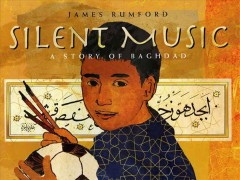 Silent music / by James Rumford.