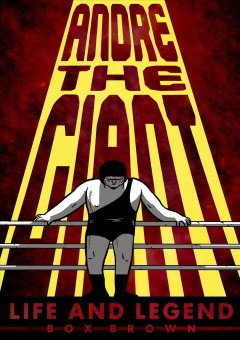 Andre the Giant: Life and Legend, book cover