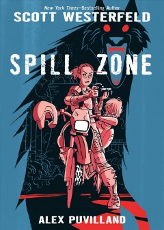 The Spill Zone, book cover