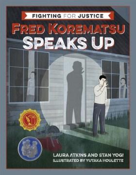 Fred Korematsu Speaks Up, portada del libro