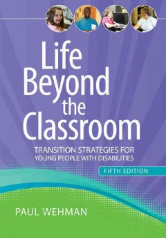 Life Beyond the Classroom Transition Strategies for Young People With Disabilities, book cover