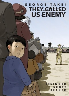 They Called Us Enemy, book cover