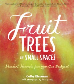 Fruit Trees in Small Spaces, book cover
