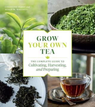 Grow your Own Tea, book cover