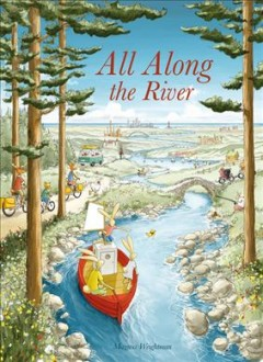 All along the river / [jef] by Magnus Weightman ; English text by Magnus Weightman.