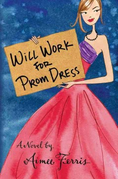 Will Work for Prom Dress, book cover