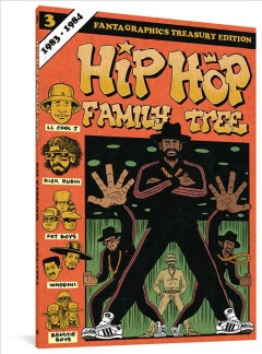 Hip Hop Family Tree 1983-1984 3, 1983-1984, book cover