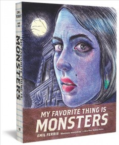 My Favorite Thing is Monsters, book cover