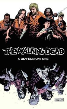 The walking dead compendium one / Robert Kirkman