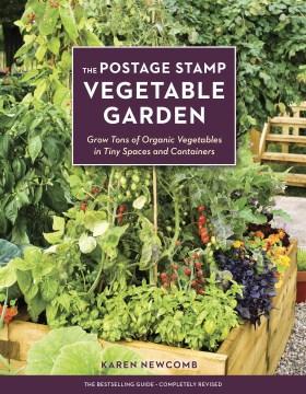 Postage Stamp Vegetable Garden