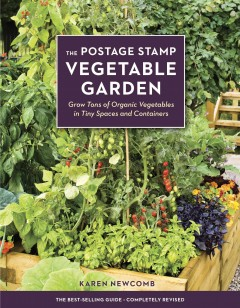 The Postage Stamp Vegetable Garden Grow Tons of Organic Vegetables in Tiny Spaces and Containers, book cover