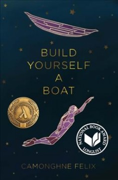 Build yourself a boat / Camonghne Felix