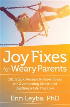 Joy Fixes for Weary Parents, book cover