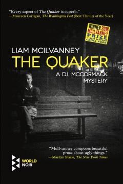 The Quaker / Liam McIlvanney.