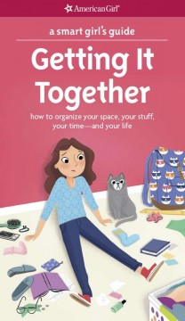 Getting It Together How to Organize your Space, your Stuff, your Time-and your Life, book cover
