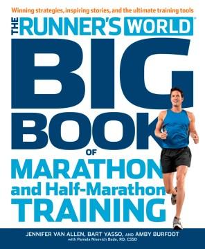 The Runner's World Big Book of Marathon and Half Marathon Training, book cover