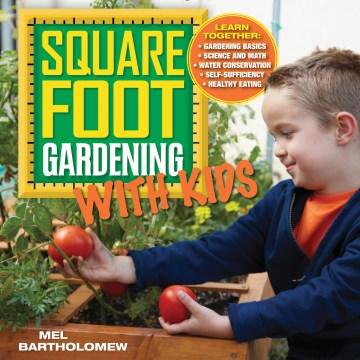 Jardinería de pies cuadrados con niños, portada de libro
