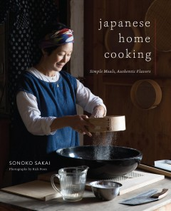 Japanese Home Cooking:  Simple Meals, Authentic Flavors, book cover