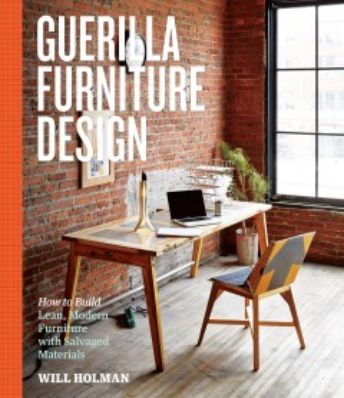 illa Furniture Design: How to Build Lean, Modern Furniture With Salvaged Materials, portada de libro