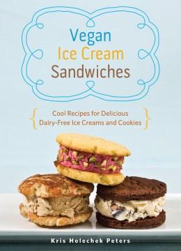 Cover of the book Vegan Ice Cream Sandwiches