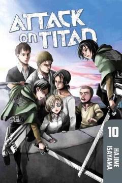 "Shingeki no kyojin. English;""Attack on Titan. 10, [Blood on his hands] / Hajime Isayama ; [translation, Ko Ransom ; lettering, Steve Wands]."""