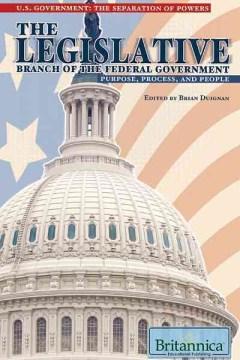 El Poder Legislativo del Gobierno Federal Propósito, Proceso y Personas, portada del libro.