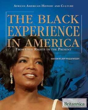 The Black Experience in America From Civil Rights to the Present, portada del libro