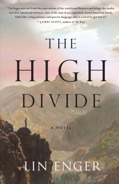The High Divide, by Lin Enger