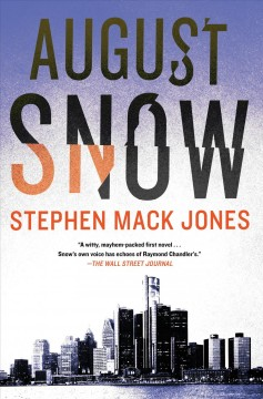 August Snow by Stephen Mack Jones