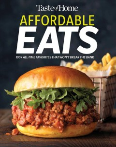 Taste of Home Affordable Eats 100+ All-time Favorites That Won't Break the Bank, book cover