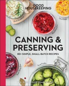 Canning & Preserving: 80+ Simple, Small-batch Recipes, book cover