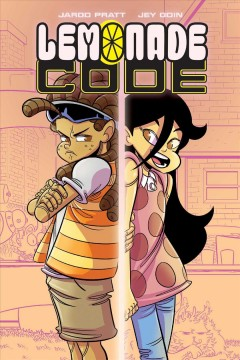 Lemonade code / written by Jarod Pratt ; illustrated and colored by Jey Odin ; lettered by Crank!