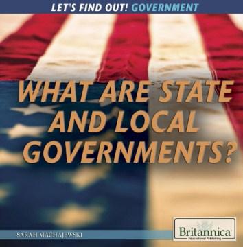 ¿Qué son los gobiernos estatales y locales ?, portada del libro