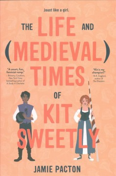 The Life and Medieval Times of Kit Sweetly, book cover